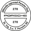 Officially approved Porsche Club 270
